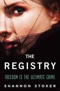 Registry, The, Shannon Stoker, Very Good Book