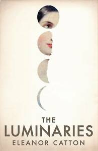 The-Luminaries-by-Eleanor-Catton-NEW-Hardback-2013