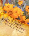 Flannery O'Connor Complete Stories, Flannery O' Connor, 1449920721
