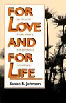 For Love and for Life, Susan Johnson, 1562800914