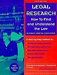 Legal Research, Stephen Elias and Susan Levinkind, 0873374010