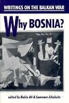 Why Bosnia?, Rabia Ali, 0963058789