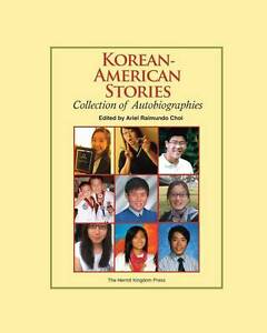 NEW Korean-American Stories: Collection of Autobiographies (Color Paperback)