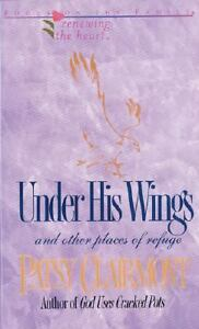 UNDER-HIS-WINGS-and-other-places-of-refuge-By-Clairmont-Free-Shipping