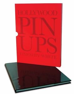 Hollywood Pinups by Timothy White (2008,...
