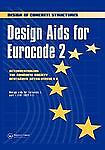 Design Aids for Eurocode 2, Netherlands and Germany Concrete Societies of the UK Staff, 041921190X