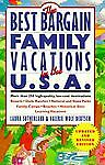 Best Bargain Family Vacations, U. S. A., Laura Sutherland and Valerie W. Deutsch, 0312150628