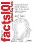 Outlines and Highlights for Research Methods and Statistics : A Critical Thinking Approach by Sherri L. Jackson, Cram101 Textbook Reviews Staff, 1467267961