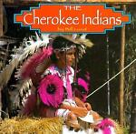 The Cherokee Indians, Bill Lund, 1560654775