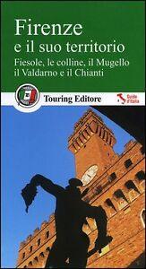 Firenze-e-il-suo-territorio-Fiesole-le-colline-il-Mugello-il-Valdarno-e-il-C