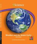 Weather and the Water Cycle, Emily Sohn and Erin Ash Sullivan, 160357316X