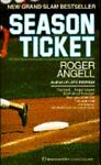 Season Ticket, Roger Angell, 0345358147