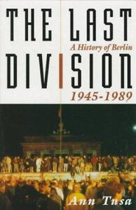 The-Last-Division-A-History-of-Berlin-1945-1989-by-Ann-Tusa-1997-Hardcover