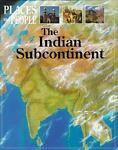 The Indian Subcontinent, Anita Ganeri, 0531142728