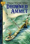 Drowned Ammet, Diana Wynne Jones, 0688133614