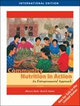 Community Nutrition in Action, Marie A. Boyle and David H. Holben, 1439045461