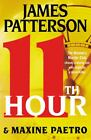 11th Hour No. 11 by James Patterson and Maxine Paetro (2012, Hardcover)