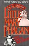 The Murder of Little Mary Phagan, Mary Phagan, 0882820397