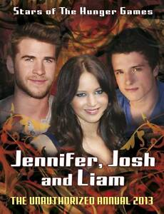 """VERY GOOD"" Jennifer, Josh, Liam: Stars of The Hunger Games: The Unauthorized An"