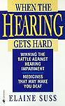 When the Hearing Gets Hard, Elaine Suss, 0553574698