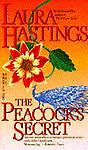 The Peacock's Secret, Laura Hastings and Maura Seger, 0440214246