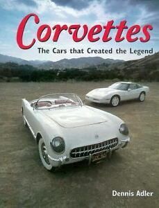 Corvettes-The-Cars-That-Created-The-Legend-by-Dennis-Adler-1996-Hardcover
