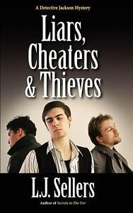 Liars-Cheaters-Thieves-A-Detective-Jackson-Mystery-by-Sellers-L-J