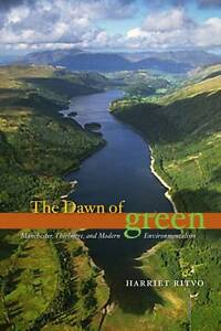 The Dawn of Green – Manchester, Thirlmere and Modern Environmentalism, Har