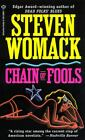 Chain of Fools by Steven Womack (1996, Paperback, Reprint) : Steven Womack (Paperback, 1996)