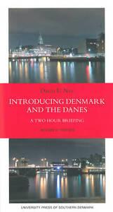 Introducing Denmark & the Danes, David E. Nye