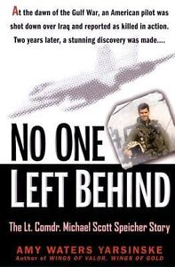 No-One-Left-Behind-The-LT-Comdr-Michael-Scott-Speicher-Story