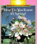 How Do You Know It's Spring?, Allan Fowler, 0516049143
