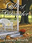 Gift of Wonder by Lenora Worth (2009, Hardcover, Large Type)
