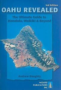 ... Oahu Revealed: The Ultimate Guide to Honolulu, Waikiki & Beyond (Oahu
