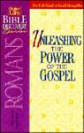 Unleashing the Power of the Gospel, Joseph Snider, 0840720874