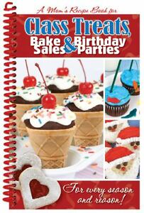 Class-Treats-Bake-Sales-and-Birthday-Parties-2002-Hardcover-Spiral