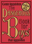Dangerous Book for Boys, Conn Iggulden and Hal Iggulden, 0007232748
