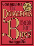 Dangerous Book for Boys, Conn Iggulden and Hal Iggulden, 0007232748