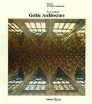 Gothic Architecture, Louis Grodecki, 0847804739