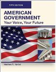 AMERICAN GOVERNMENT, Fifth Edition (Paperback) : Your Voice, Your Choice, Matthew R. Kerbel, 0982324170