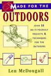 Made for the Outdoors, Len McDougall, 1558213295