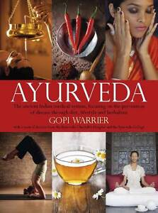 Ayurveda: the Ancient Indian Medical System by Gopi Warrior-9781780972626-G006
