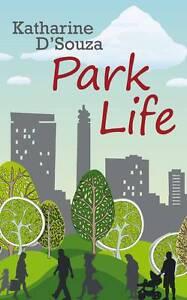 Park-Life-by-Katherine-DSouza-Paperback-2012