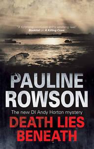 Rowson, Pauline, Death Lies Beneath (DI Andy Horton Mysteries), Very Good Book