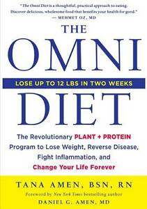 The Omni Diet: the Revolutionary Plant and Protein Program to Lose Weight,...