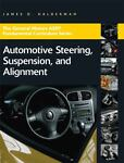 Steering, Suspension, and Alignment, James D. Halderman, 0132411318