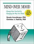 Mind over Mood, Dennis Greenberger and Christine A. Padesky, 0898621283