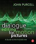 Dialogue-Editing-for-Motion-Pictures-A-Guide-to-the-Invisible-Art-by-John