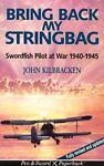 Bring Back My Stringbag, John Kilbracken, 0850524954