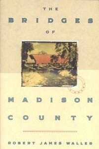 The Bridges of Madison County by Robert ...